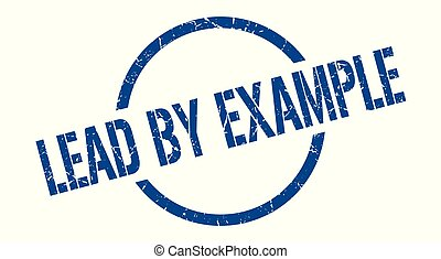 lead by example stamp - lead by example blue round stamp