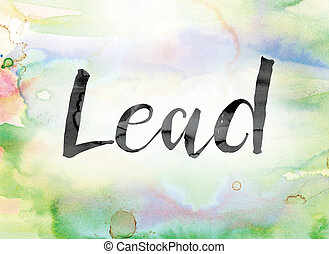 Lead Colorful Watercolor and Ink Word Art