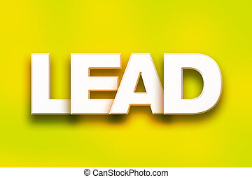 Lead Concept Colorful Word Art