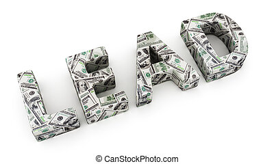 Lead - Word LEAD made from dollar banknotes on white...
