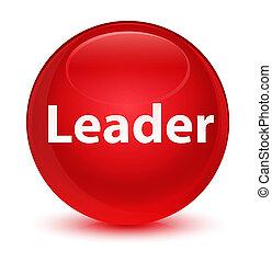 Leader glassy red round button