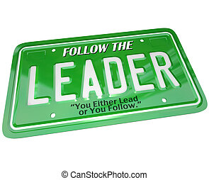 A green license plate featuring the word Leader representing a top executive or manager taking the lead in front of a group or just driving down a road or highway