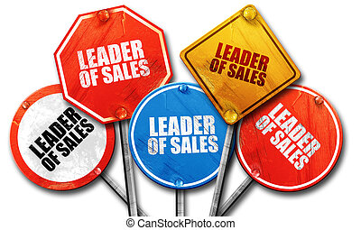 leader of sales, 3D rendering, rough street sign collection
