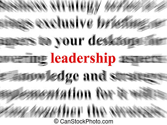 a conceptual image representing a focus on the word leadership