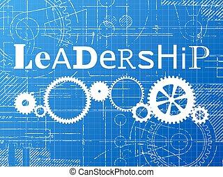 Leadership Blueprint Tech Drawing - Leadership sign and gear...