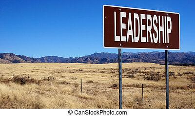 Leadership brown road sign