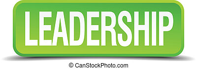Leadership green 3d realistic square isolated button