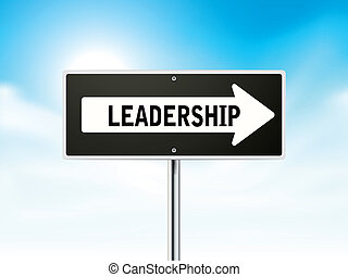 leadership on black road sign