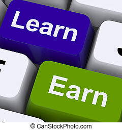 Learn And Earn Computer Keys Showing Working Or Studying -...