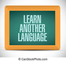 learn another language sign message illustration design over a white background