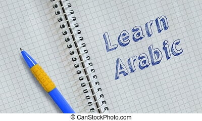 Learn Arabic. Text handwritten on sheet of notebook and ...