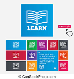 Learn Book sign icon. Education symbol. Metro style buttons...