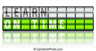 Learn concept, on time
