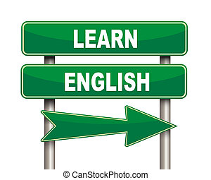 Learn english green road sign - Illustration of green arrow...
