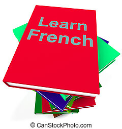 Learn French Book For Studying A Language - Learn French ...