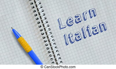 Learn Italian. Text handwritten on sheet of notebook and ...