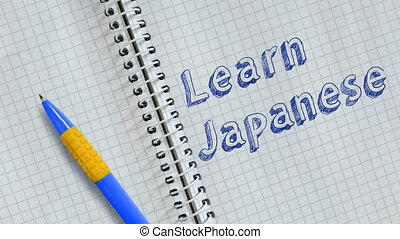 Learn Japanese. Text handwritten on sheet of notebook and animated.