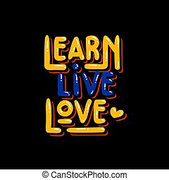 learn live love typography on black