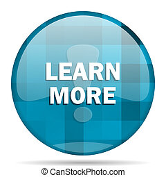 learn more blue round modern design internet icon on white background