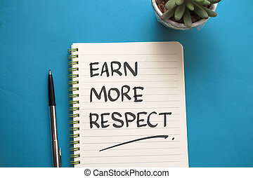 Learn more respect, text words typography written on book against blue background, life and business motivational inspirational