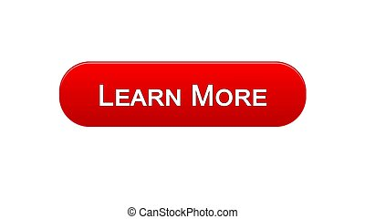 Learn more web interface button red color, education online program, webinar