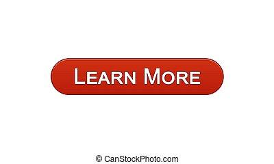 Learn more web interface button wine red, education online program, webinar
