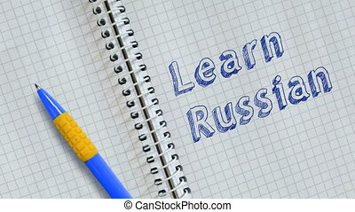 Learn Russian. Text handwritten on sheet of notebook and ...