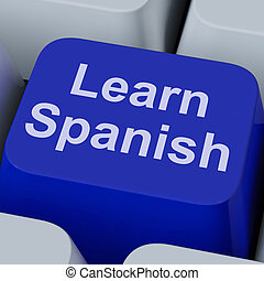 Learn Spanish Key Shows Studying Language Online - Learn ...