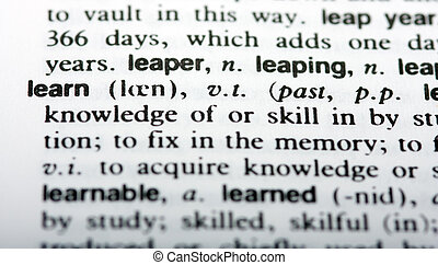 Learn - The word learn in closeup with shallow depth of...