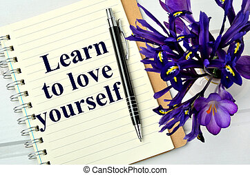 Learn to love yourself on page closeup