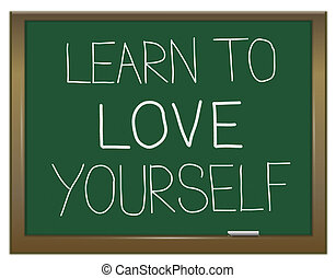 Learn to love yourself. - Illustration depicting a green...