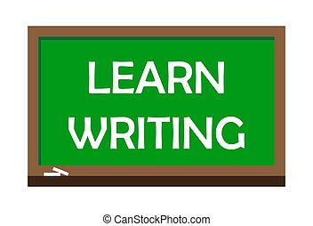 Learn writing write on green board. Vector illustration.