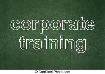 Learning concept: Corporate Training on chalkboard...