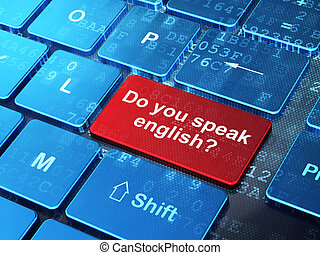 Learning concept: Do you speak English? on computer keyboard background