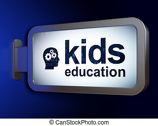 Learning concept: Kids Education and Head With Gears on billboard background