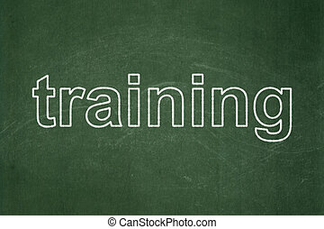 Learning concept: Training on chalkboard background