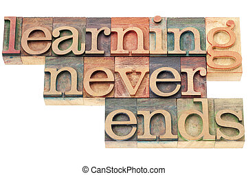 learning never ends - continuous education concept - ...