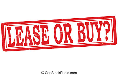 Lease or buy - Stamp with text lease or buy inside, vector...