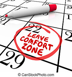 Leave Comfort Zone Circled Calendar Day Date