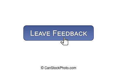 Leave feedback web interface button clicked with mouse cursor, violet color