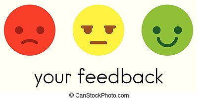 Leave your feedback. Satisfaction scale with color smileys buttons.