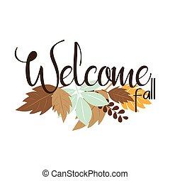 leaves., texto, bienvenida, colorido, otoño, otoño