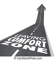 Leaving Comfort Zone Words Road Grow Increase New Experience