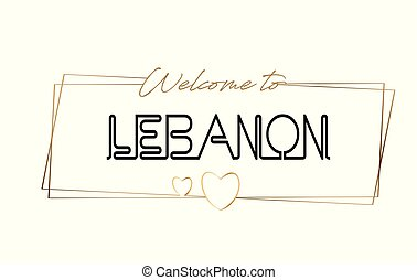 Lebanon Welcome to text Neon lettering typography. Word for logotype, badge, icon, postcard, logo, banner Vector Illustration.