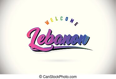 Lebanon Welcome To Word Text with Creative Purple Pink Handwritten Font and Swoosh Shape Design Vector.