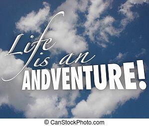 leben, wolkenhimmel, motivation, abenteuer, wörter, 3d, inspiration