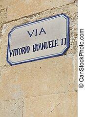 Lecce, Italy - Via Vittorio Emanuele II street sign.