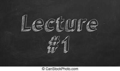 "Lecture 1 - Hand drawing and animated text ""Lecture #1"" on..."