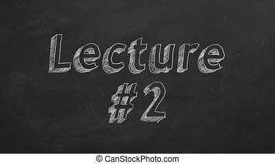 "Lecture 2 - Hand drawing and animated text ""Lecture #2"" on..."