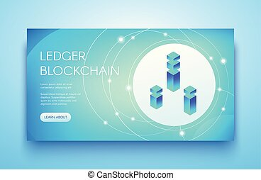 Ledger blockchain vector illustration for cryptocurrency or ICO and API technology. Digital communication server for bit coin crypto mining farm and platform on blue background